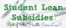 Federal Student Loan Subsidies