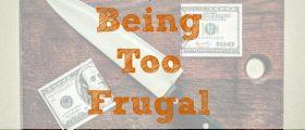 being frugal, frugality, frugal living