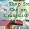 shopping a car on Craiglist, Craigslist, shopping a car