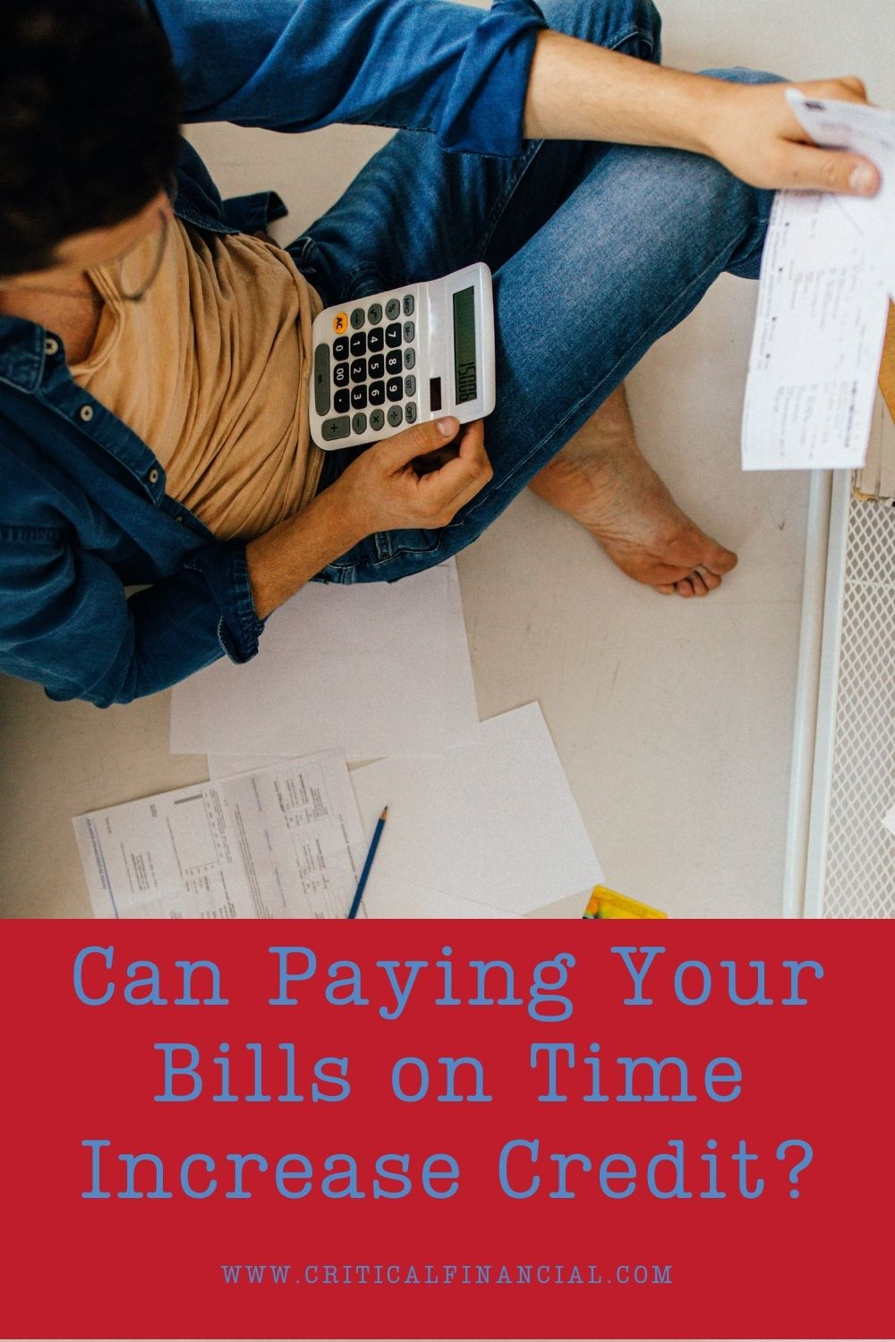 Can Paying Your Bills on Time Increase Credit